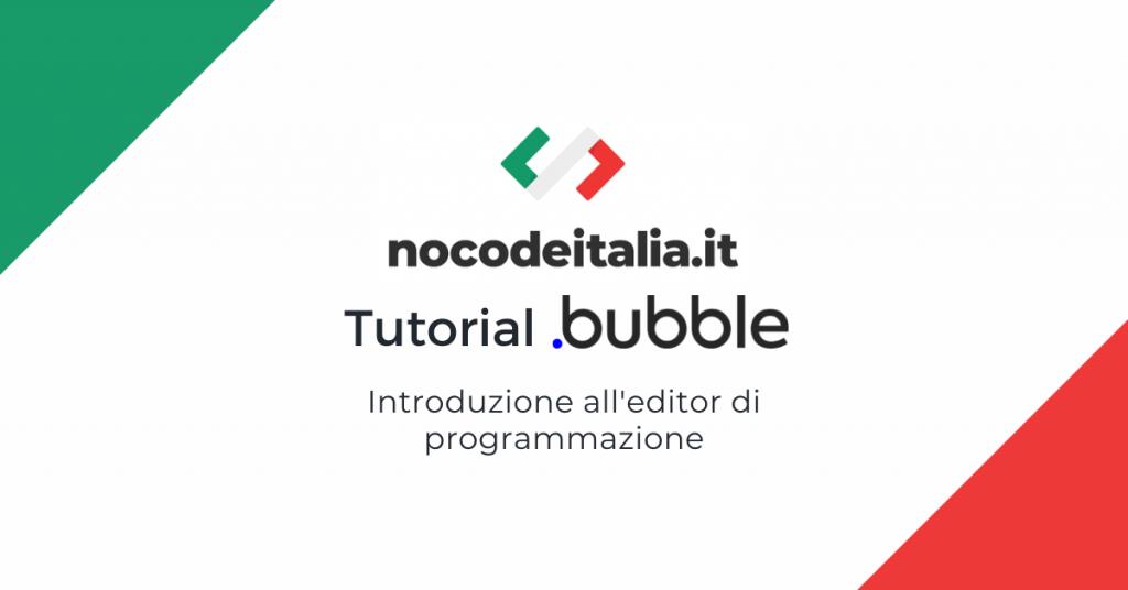 Tutorial in italiano bubble no-code