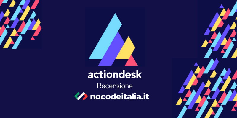 actiondesk recensione piattaforma nocode italia business intelligence